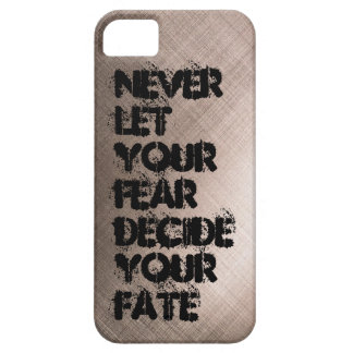 Never let your fear decide your fate iPhone SE/5/5s case