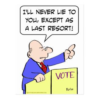 never lie to you vote politician postcard