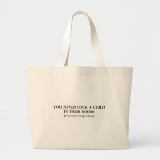 Never Lock a Child in Their Room.pdf Jumbo Tote Bag