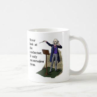 Never Look at the Conductor Coffee Mugs