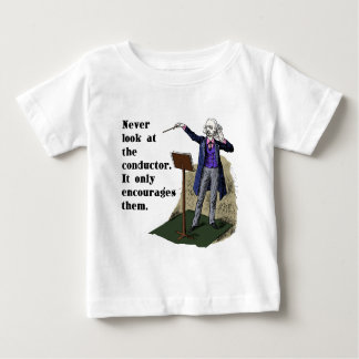 Never Look at the Conductor Shirts