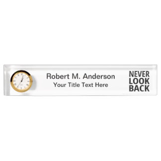 Never Look Back - Add Your Own Text Name Plate