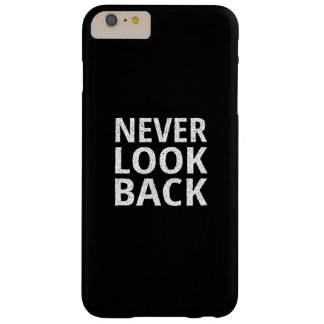 Never Look Back Barely There iPhone 6 Plus Case