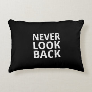 Never Look Back - Inspiring Retro Typography Accent Pillow