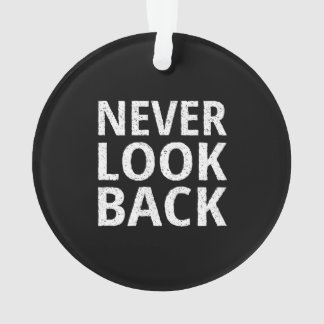 Never Look Back - Inspiring Retro Typography Ornament