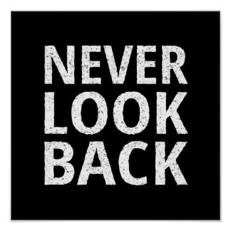 Never Look Back - Inspiring Retro Typography Poster