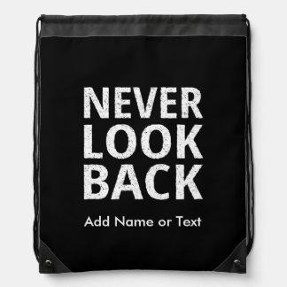 Never Look Back Motivational Text Drawstring Bag