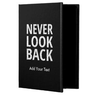 Never Look Back Motivational Text Powis iPad Air 2 Case