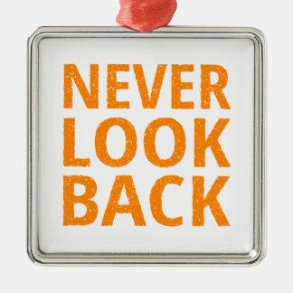 Never Look Back Orange Retro Typography Metal Ornament