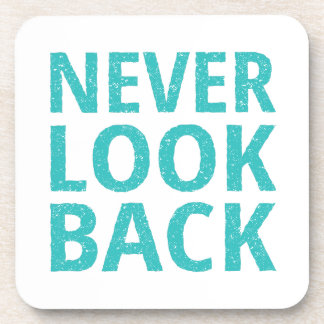 Never Look Back Retro Typography Drink Coasters