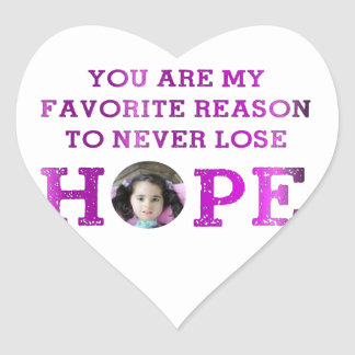Never Lose Hope - Aubriana Sticker