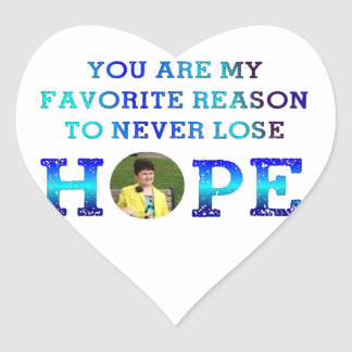 Never Lose Hope - Erinne Heart Stickers