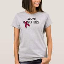 Never Lose Hope MM Awareness T-Shirt