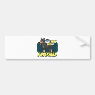 Never Mess with a Doberman Car Bumper Sticker
