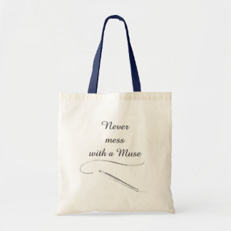 Never Mess With A Muse - Tote Bags