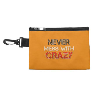 Never Mess With Crazy Solid Accessory Bag