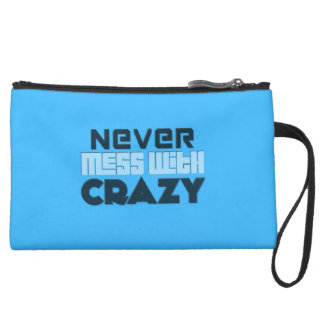 Never Mess With Crazy Solid Suede Wristlet Wallet