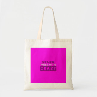 Never Mess With Crazy Solid Tote Bag