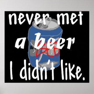 never met a beer poster