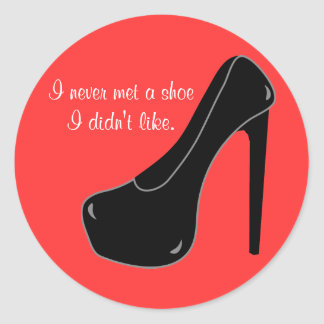 Never met a Shoe Classic Round Sticker