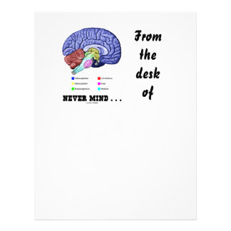 Never Mind ... (Brain Anatomy Psyche Humor) Letterhead
