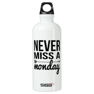 Never Miss a Monday | Fitness Quote Typography Aluminum Water Bottle