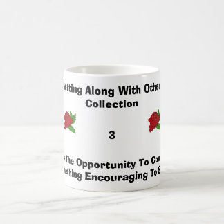 Never Miss The Opportunity To Complim... Classic White Coffee Mug