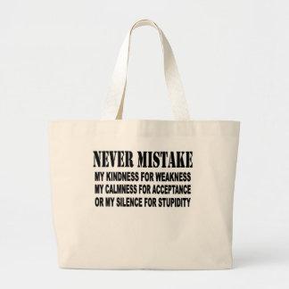 NEVER MISTAKE BAG