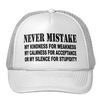 NEVER MISTAKE TRUCKER HAT