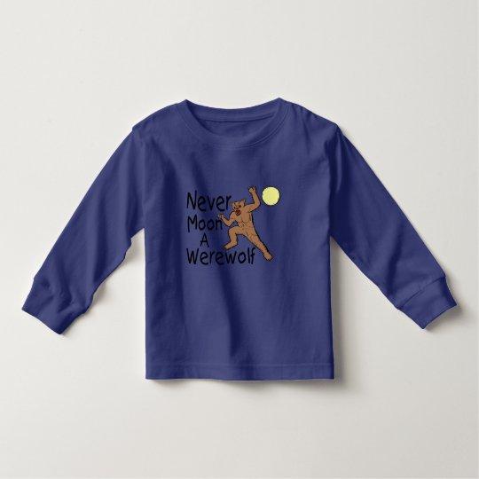 Never Moon A Werewolf Toddler T-shirt