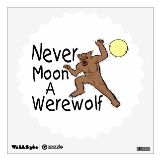 Never Moon A Werewolf Wall Decal