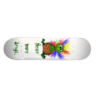 Never more drugs… skateboard