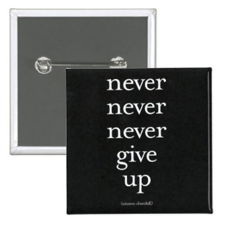 Never, Never Give Up Button