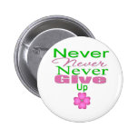 Never Never Never Give Up Button