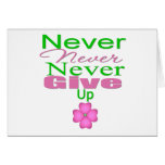 Never Never Never Give Up Cards