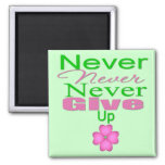 Never Never Never Give Up Fridge Magnets