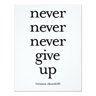 Never Never Never Give Up Personalized Invite