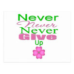 Never Never Never Give Up Post Cards