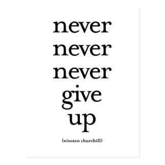 Never Never Never Give Up Postcard