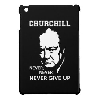 NEVER, NEVER NEVER GIVE UP WINSTON CHURCHILL QUOTE iPad MINI COVERS