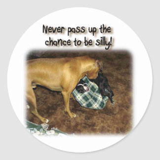 Never Pass Up The Chance to be Silly! Sticker