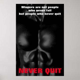 Never Quit Inspirational Bodybuilding Fitness Poster