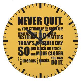 NEVER QUIT LARGE CLOCK
