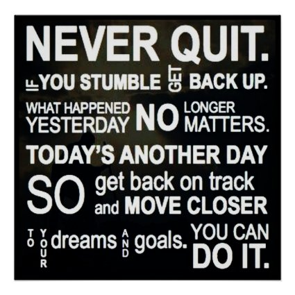 NEVER QUIT POSTER