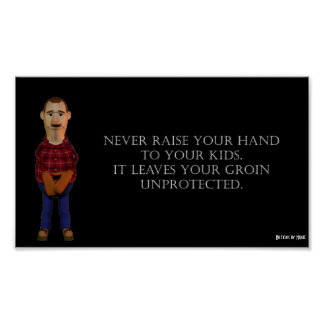 Never Raise Your Hands Print