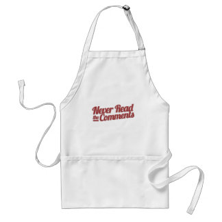never read the comments adult apron