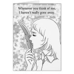 Never really gone away greeting card