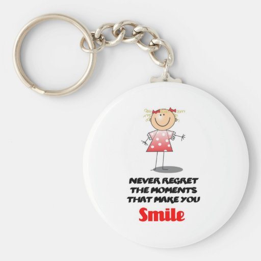Never Regret the Moments Keychain