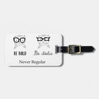Never regular bag tag