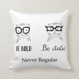 Never Regular Throw Pillow